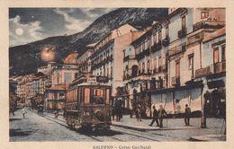 SALERNO-CORSO GARIBALDI-TRAM IN PP-CARTOLINA NON VIAGGIATA -1925-1935 - Salerno