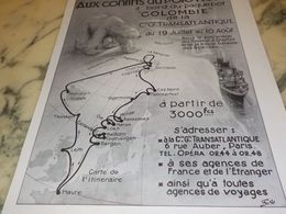 ANCIENNE PUBLICITE CROISIERE  PAQUEBOT COLOMBIE POLE NORD  1933 - Advertising