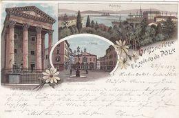 CROAZIA-PULA-POLA-GRUSS AUS-  CARTOLINA VIAGGIATA IL 22-4-1897 - Croatia