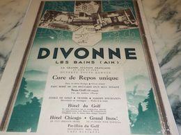 ANCIENNE PUBLICITE CURE DE REPOS  A DIVONNE LES BAINS   1933 - Advertising