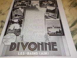 ANCIENNE PUBLICITE VACANCES  A DIVONNE LES BAINS   1933 - Advertising