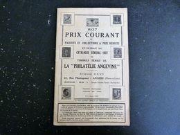LA PHILATELIE ANGEVINE - CATALOGUE PRIX COURANT 1937 - 22 RUE PLANTAGENET ANGERS MAINE ET LOIRE - PUB YVERT ET TELLIER - Catalogues For Auction Houses