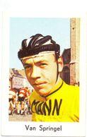 Chromo Sport Wielrennen Cyclisme - Coureur Wielrenner - Van Springel - Cyclisme