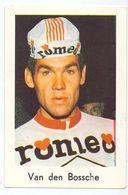 Chromo Sport Wielrennen Cyclisme - Coureur Wielrenner - Van Den Bossche - Cyclisme
