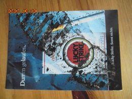 Carte Postale Publicitaire Allemand (Taschen 1996) 16,3 X 11,4 Cm - Lucky Strike. Sonst Nichts. Dumm Gelaufen 1994 - Objets Publicitaires