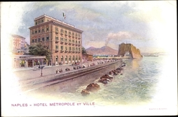 Artiste Cp Napoli Neapel Campania, Hotel Metropole Et Ville - Italia