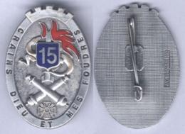 Insigne Du 15e Régiment D'Artillerie - Armée De Terre
