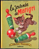 "M. Englebert ~ Chader - La Journée De MISTIGRI - Collection   "" Farandole "" - Casterman - ( EO 1960 ) . - Bücher, Zeitschriften, Comics"