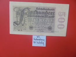 """Reichsbanknote 500 MILLIONEN MARK 1923 """"HAKENSTERNE"""" 6 CHIFFRES CIRCULER (B.16) - [ 3] 1918-1933: Weimarrepubliek"""