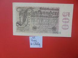 """Reichsbanknote 500 MILLIONEN MARK 1923 """"RINGE"""" 6 CHIFFRES CIRCULER (B.16) - [ 3] 1918-1933: Weimarrepubliek"""