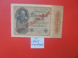 Reichsbanknote 1 MILLIARDE MARK 1922/23-2 CHIFFRES+2 LETTRES+ 6 CHIFFRES CIRCULER (B.16) - [ 3] 1918-1933 : Repubblica  Di Weimar