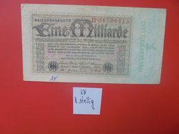 Reichsbanknote 1 MILLIARDE MARK 1923- 8 CHIFFRES CIRCULER (B.16) - [ 3] 1918-1933 : Repubblica  Di Weimar