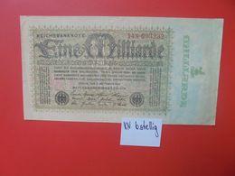 Reichsbanknote 1 MILLIARDE MARK 1923- 6 CHIFFRES CIRCULER (B.16) - [ 3] 1918-1933 : Repubblica  Di Weimar