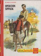 Opération Sippacik - De Rumer Godden -  Editions G.P. - Spirale N° 3.506 - 1973 - Books, Magazines, Comics