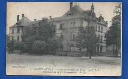 SAINT-AVOLD    Caserne Ardant Du Picq  146° Régiment D'Infanterie - Saint-Avold