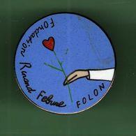 FONDATION ROLAND FEBUNE FOLON *** Signe Démons & Merveilles *** 1006 (29) - Associations