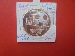 FRANCE 1 1/2 EURO 2004 ARGENT COTE:80 EURO (A.10) - Francia