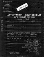 ATTESTATION - SAUF CONDUIT -  Controle Des Rapatriés Et Réfugiés - Illkirch (67) -  Thorée ( 72) - 2Juin 1945 - Documents