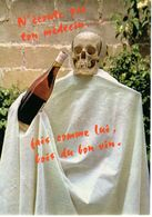 N'écoute Paston Médecin... Bois Du Bon Vin ( Squelette De Tête ; Bourgogne , Bordeaux... - Humour