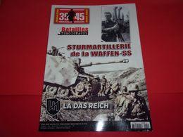 """REVUE HORS SERIE """"39/45 BATAILLES Et TEMOIGNAGES"""",n°13,Sturmartillerie De La Waffen SS,LA DAS REICH,envois Gratuit - 1939-45"""