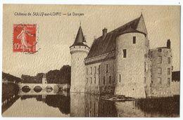 CPA Colorisée [45] Loiret > Château De Sully Sur Loire - Le Donjon - Sully Sur Loire