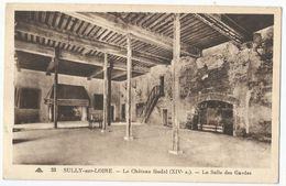 CPA [45] Loiret > Château Féodal De Sully Sur Loire - La Salle Des Gardes - Sully Sur Loire