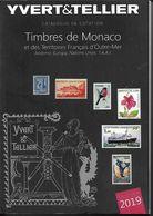 2019 Catalogue YVERT Monaco, Andorre, TAAF, Europa, ONU , Port 8.95 - France