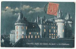 CPA [45] Loiret > Château De Sully Sur Loire La Nuit - Sully Sur Loire