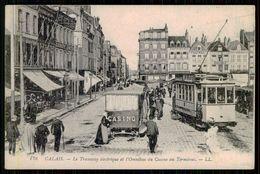 FRANCE -CALAIS - Le Tramway électrique Et L'Omnibus Du Casino Au Terminus. ( Ed. LL.  Nº 178) Carte Postale - Tramways