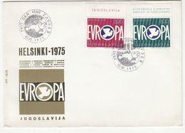 Yugoslavia 1975 Helsinki 1975 Europe Conference FDC B200701 - FDC