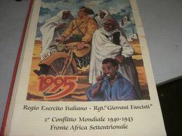 CALENDARIO 1995 R.ESERCITO GIOVANI FASCISTI EDITO 2° CONFLITTO MONDIALE 1940-43 - Grand Format : 1991-00