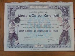 RUSSIE - BRUXELLES 1911 - PEU COURANT EN CETTE COULEUR - SA DES MINES D'OR DU KATCHKAR - ACTION DE PRIORITE 100 FRSZA21 - Hist. Wertpapiere - Nonvaleurs