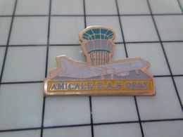 811a Pin's Pins / Beau Et Rare / THEME : POLICE / L'AMICALE PAF D'ORLY C'est Bien D'être Amical ! - Police