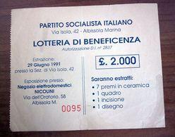 PARTITO SOCIALISTA ITALIANO ALBISSOLA MARINA LOTTERIA DI BENEFICENZA 1991 12 X 10 CM. - Lottery Tickets