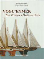 Livre VOGU'ENMER Les Voiliers Guérandais Guérande Bateau Jouet    Edit 2010  (TTB état 750 Gr  158 PAGES  ) - Antikspielzeug