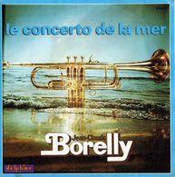 Jean-Claude Borelly - Concerto De La Mer / Amour De Sable - Instrumental