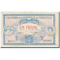 France, Marseille, 1 Franc, 1917, TTB, Pirot:79-64 - Chamber Of Commerce