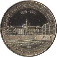 2012 MDP401 - LES MILLES - Mémorial Du Camp (comprendre Pour Demain) / MONNAIE DE PARIS - Monnaie De Paris