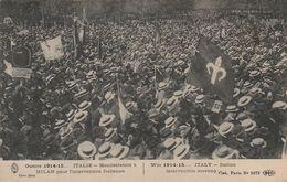 CPA:ITALIE GUERRE 1914-15 MANIFESTATION MILAN POUR INTERVENTION ITALIENNE...ÉCRITE - Otras Guerras