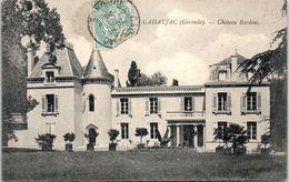 33 CADAUJAC - Chateau Bardins  * - France