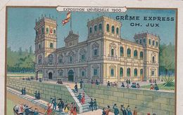 CREME EXPRESS JUX / EXPOSITION UNIVERSELLE 1900 / ESPAGNE - Trade Cards
