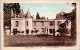 33 CADAUJAC - Château Bardins   N°1 Yobled  * - France