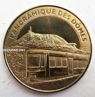 Monnaie De Paris 63.Orcines - Panoramique Des Dômes 2014 - Monnaie De Paris