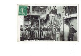 Cpa -  Sport > Gymnastique - La Vie Du MARIN - Exercices - Sportif - N°2712 - Bateau - 1903 - Gimnasia