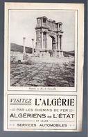 (chemins De Fer) VISITEZ L'ALGERIE (M0309) - Dépliants Touristiques