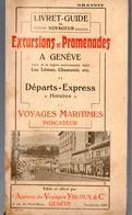 Genève (Suisse) Livret Guide Du Visiteur, Départs, Horaires, Indicateur Voyages Maritimes 1913 (M0310) - Dépliants Touristiques