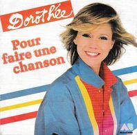 Dorothée - Pour Faire Une Chanson / J'ai Vidé Ma Valise - Bambini