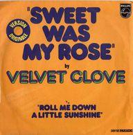 Velvet Gloves - Sweet Was My Rose / Roll Me Down A Little Sunshine - Disco, Pop