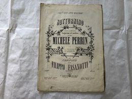 SPARTITO MUSICALE NOTTURNINO MICHELE PERRIN PIANOFORTE FILIPPO FASANOTTI. - Partitions Musicales Anciennes