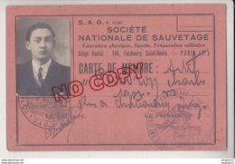 Au Plus Rapide Carte De Membre Société Nationale De Sauvetage Années 1931 à 1933 Très Bon état - Cartes